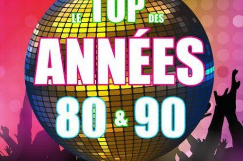 Le top des années 80 90